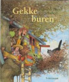Gekke buren. Schubert, Ingrid, Hardcover