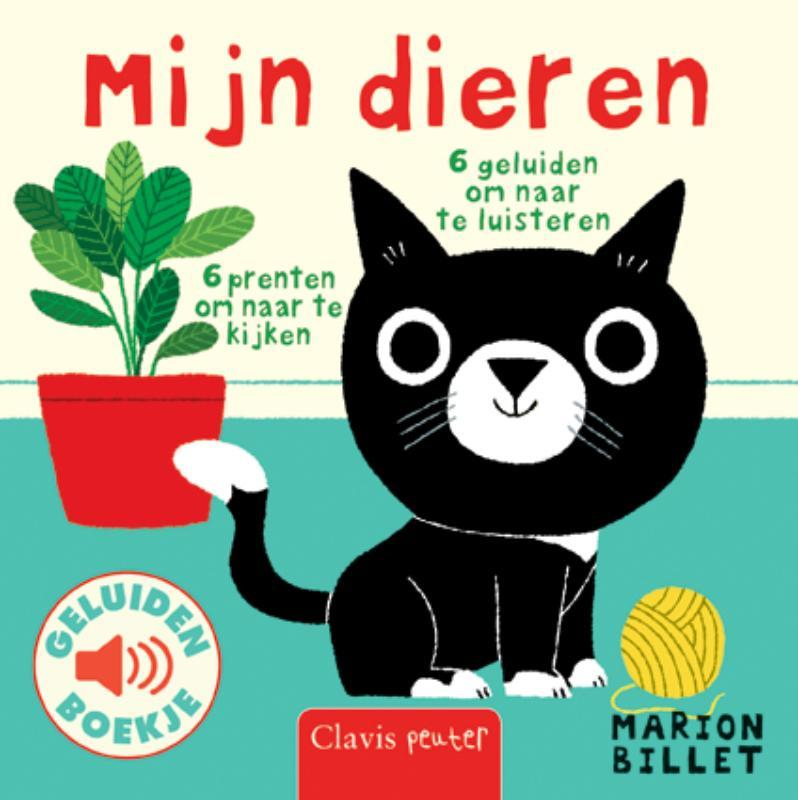 Mijn dieren. 6 prenten om naar te kijken, 6 geluiden om naar te luisteren, Marion Billet, Hardcover