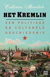 Het Kremlin een politieke en culturele geschiedenis, Catherine Merridale, Hardcover
