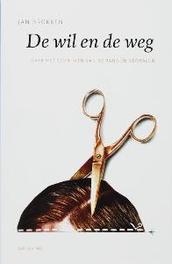 De wil en de weg over het schrijven van romans en verhalen, Jan Brokken, Paperback