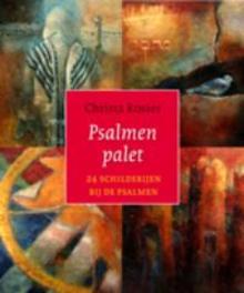 Psalmenpalet 24 schilderijen bij de psalmen, Rosier, Christa, Hardcover