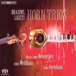 HORN TRIOS NEUNECKER/WEITHAAS/AVENHAUS BRAHMS/AHO/LIGETI, CD