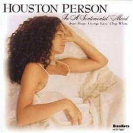 IN A SENTIMENTAL MOOD HOUSTON PERSON, CD