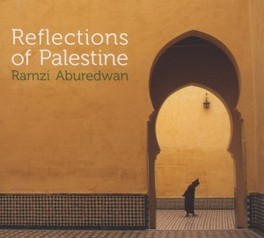 REFLECTIONS OF PALESTINE MEMBER OF WEST-EASTERN DIVAN ORCHESTRA RAMZI ABUREDWAN, CD