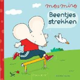 Mo & miro: Beentjes strekken beentjes strekken, Van Durme, Leen, Hardcover