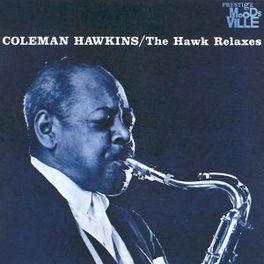HAWK RELAXES (RVG.. RUDY VAN GELDER REMASTERS Audio CD, COLEMAN HAWKINS, CD