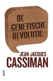 De genetische revolutie Jean-Jacques Cassiman, Paperback
