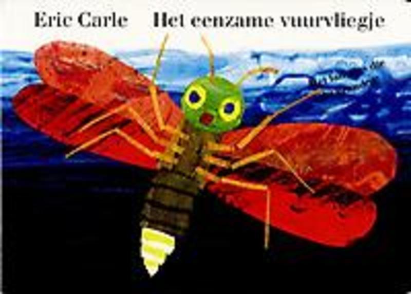 Het eenzame vuurvliegje Eric Carle, Hardcover