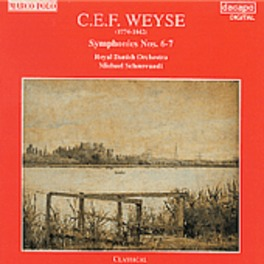 SYMPHONIES NO.6 & 7 ROYAL DANISH ORCHESTRA/MICHAEL SCHONWANDT C.E.F. WEYSE, CD