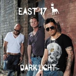 DARK LIGHT EAST 17, CD