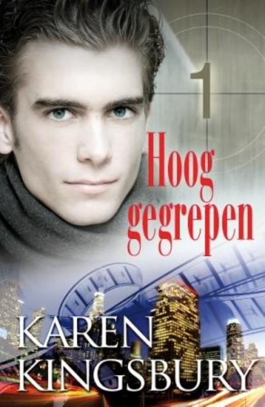 Hoog gegrepen roman, Kingsbury, Karen, Paperback