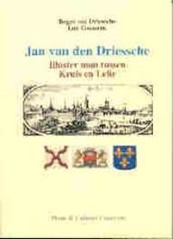 Jan van den Driessche. illuster man tussen Kruis en Lelie, R. van Driessche, Paperback