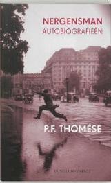 Nergensman autobiografieen, P.F. Thomése, Paperback