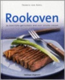 Rookoven 35 heerlijke gerechten met een unieke smaak, F. van Arkel, Hardcover