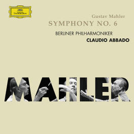 SYMPHONY NO.6 BERLINER PHILHARMONIKER/CLAUDIO ABBADO Audio CD, G. MAHLER, CD