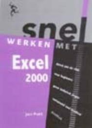 Snel werken met Excel 2000. Jan Pott, Paperback
