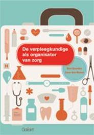 De verpleegkundige als organisator van zorg Van Hemel, Lieve, Paperback