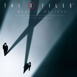 X FILES - I WANT TO.. .. BELIEVE Audio CD, MARK SNOW, CD