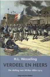 Verdeel en heers. de deling van Afrika 1880-1914, Wesseling, H.L., Paperback