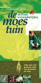 De milieuvriendelijke moestuin. gids voor een gezonde teelt van groenten en fruit, Kiers, Joop, Paperback