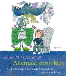 Allemaal sprookjes Schmidt, Annie M.G., Hardcover