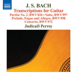 TRANSCRIPTIONS FOR GUITAR JUDICAEL PERROY J.S. BACH, CD