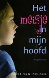 Het meisje in mijn hoofd. S. van Gelder, Paperback