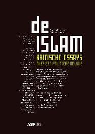 De Islam. kritische essays over een politieke religie, Paperback