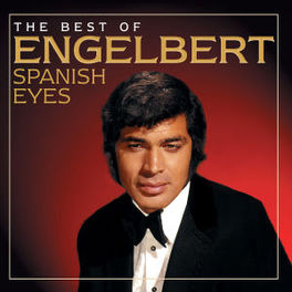 SPANISH EYES: BEST OF ENGELBERT HUMPERDINCK, CD