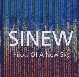 PILOTS OF A NEW SKY SINEW, CD
