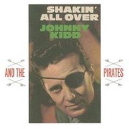 SHAKIN' ALL OVER KIDD, JOHNNY & PIRATES, CD