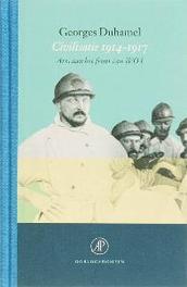 Civilisatie 1914-1917. Oorlogsdomein, Georges Duhamel, Hardcover