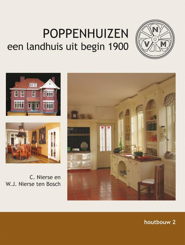 Poppenhuizen: 1. een landhuis uit begin 1900, W. J. Nierse ten Bosch, Paperback