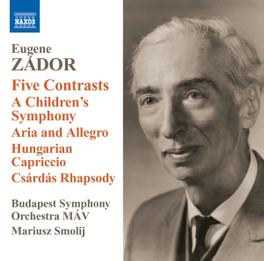 FIVE CONTRASTS BUDAPEST S.O./MARIUSZ SMOLIJ E. ZADOR, CD