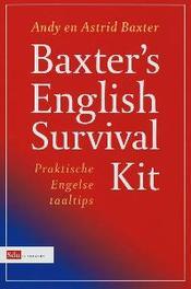 Baxter's English Survival Kit. praktische Engelse taaltips, Baxter, Astrid, Paperback