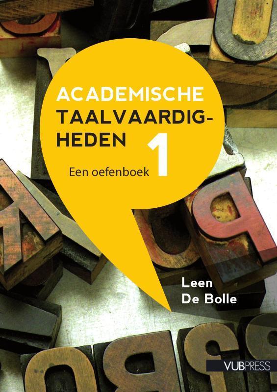 Academische Taalvaardigheden I. een oefenboek, Leen De Bolle, Paperback