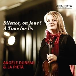 SILENCE ON JOUE! A TIME F DUBEAU/LA PIETA/BESSETTE ROTA/WILLIAMS/BARRY, CD