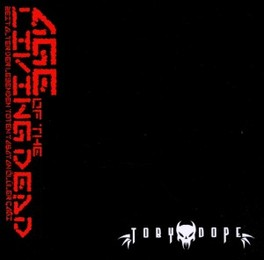 AGE OF LIVING DEAD TOBY DOPE, CD
