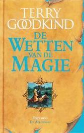 De aflossing proloog van de wetten van de magie, Terry Goodkind, Hardcover