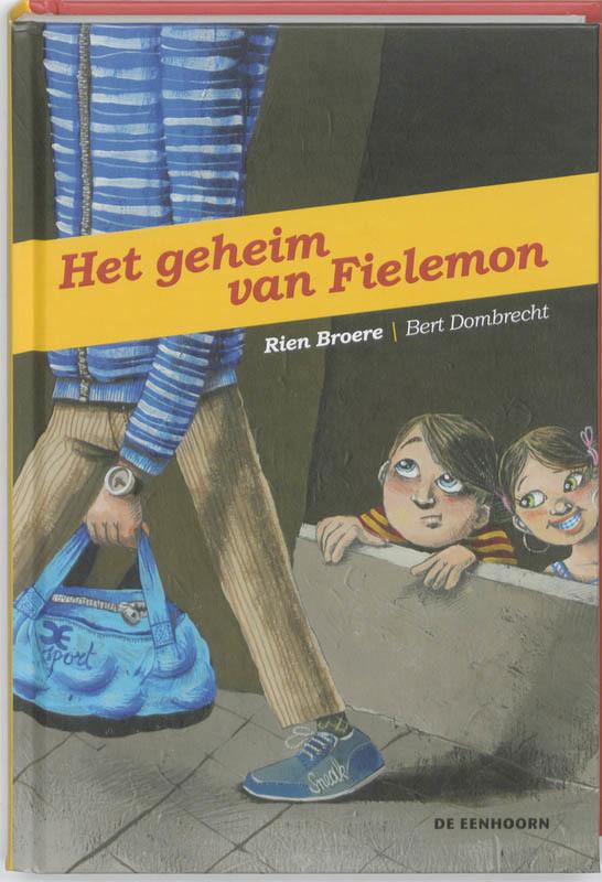 Het geheim van Fielemon. Broere, Rien, Hardcover