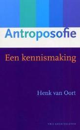 Antroposofie een kennismaking, H. van Oort, Paperback