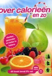 Over calorieen enzo. slanker, gezonder en beter in balans, Vervoort, Rien, Paperback