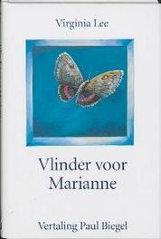 Vlinder voor Marianne. Virgina Lee, Hardcover