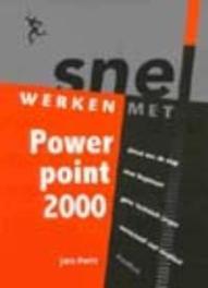 Snel werken met Powerpoint 2000. Pott, Jan, Paperback