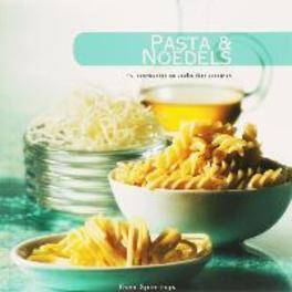 Pasta & Noedels. Thea Spierings, Paperback