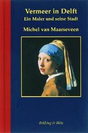 Vermeer in Delft Duitse ed