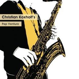 PEP VENTURA CHRISTIAN KOXHOLT, CD