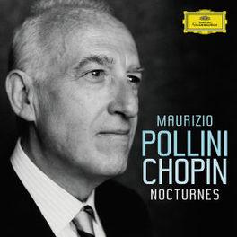 NOCTURNES W/MAURIZIO POLLINI Audio CD, F. CHOPIN, CD
