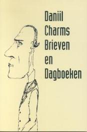 Brieven en dagboeken. Pegasus literair, D. Charms, Paperback