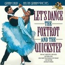 LET'S DANCE THE FOXTROT & ...THE QUICKSTEP